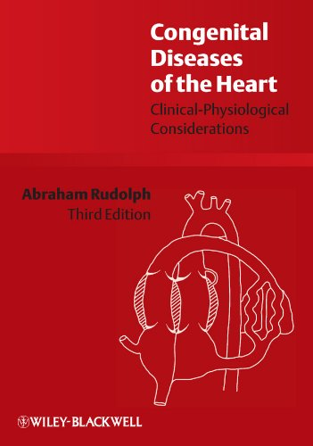 - Congenital Diseases of the Heart: Clinical-Physiological Considerations