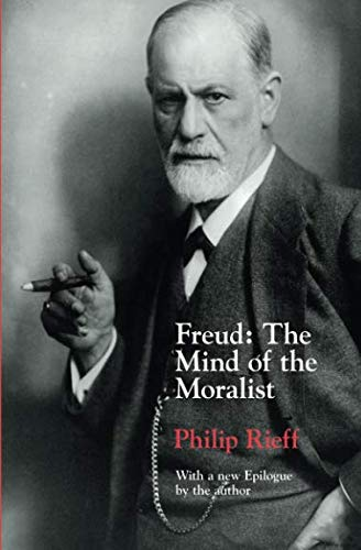Freud: The Mind of the Moralist