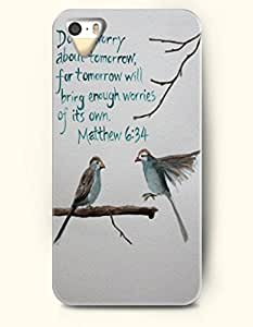 iPhone 5 5S Case OOFIT Phone Hard Case ** NEW ** Case with Design Do Not Worry About Tomorrow For Tomorrow Will Bring Enough Worries Of Its Own Mattew 6:34- Bible Verses - Case for Apple iPhone 5/5s