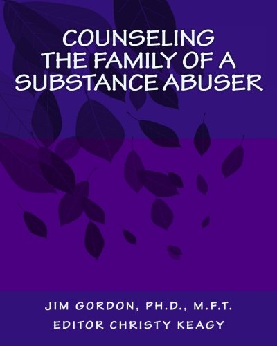 Counseling the Family of a Substance Abuser