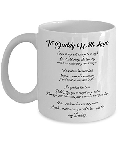Funny Mug - To Daddy With Love - Father's Day Gift for Dad, Daddy, Husband From Son, Daughter, Birthday Gift for Men - Cool Fift For Dad - Funny Mug For Husband - Ceramic 11 Oz Coffee Mugs