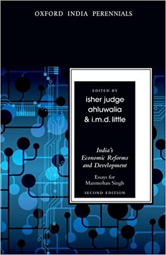 s economic reforms and development essays for manmohan   s economic reforms and development essays for manmohan singh oxford perennials series in isher judge ahluwalia i m d little books