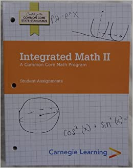 Amazon com: Carnegie Learning - Integrated Math II: A Common