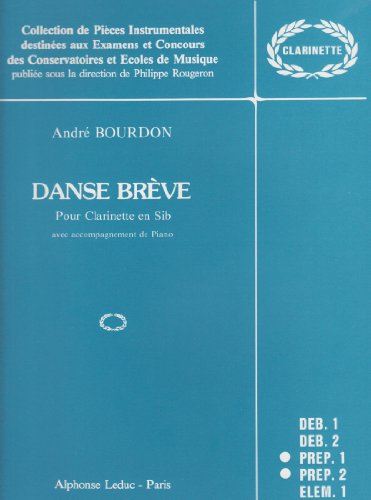 Danse Breve for Clarinet and Piano by Andre Bourdon