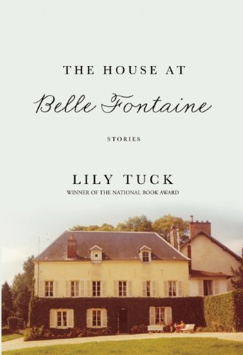 Read Online The House at Belle Fontaine: Stories pdf epub