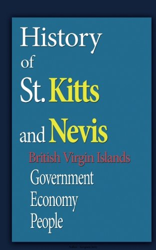 History of St. Kitts and Nevis, British Virgin Islands: Government, Economy, People