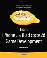 Learn iPhone and iPad cocos2d Game Development Front Cover