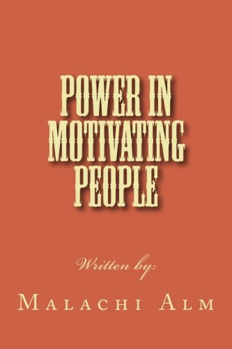 Read Online Power In Motivating People pdf epub