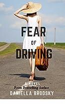 Fear Of Driving: A Novel