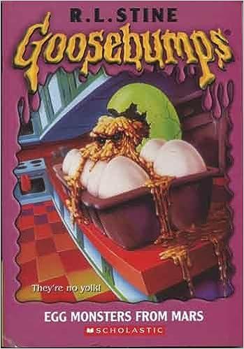 Egg Monsters From Mars Goosebumps 42 R L Stine 9780590568791 Amazon Com Books