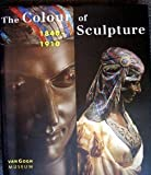img - for The Colour of Sculpture: 1840-1910 book / textbook / text book