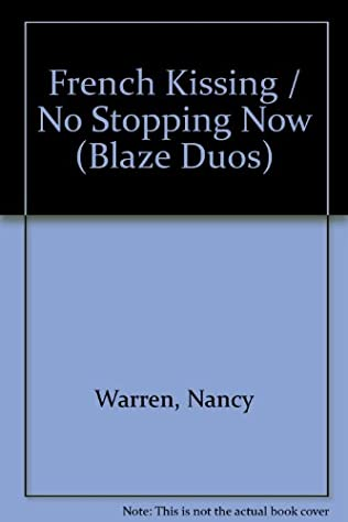 book cover of French Kissing / No Stopping Now