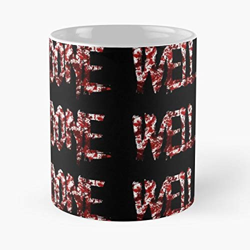 Well Done Horror Halloween Costume - Handmade Funny 11oz Mug Best Birthday Gifts For Men Women Friends Work Great Holidays Day Gift]()