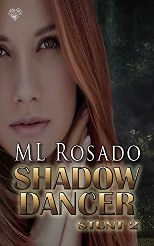 Shadow Dancer (Stunt Book 2)