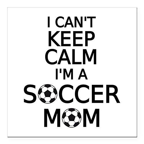 CafePress - I Cant Keep Calm, I Am A Soccer Mom Square Car Mag - Square Car Magnet, Magnetic Bumper Sticker