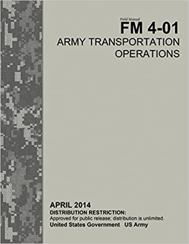 Field Manual FM 4-01 Army Transportation Operations April 2014