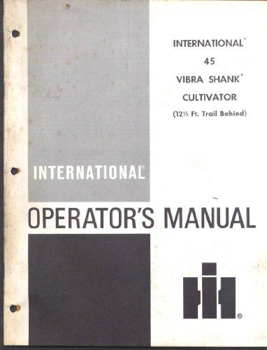 International Harvester 45 Vibra Shank Cultivator Operator's Manual 1974 Canada