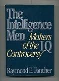 The Intelligence Men, Raymond E. Fancher, 0393019829