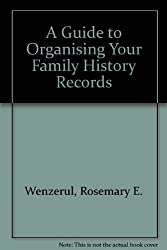A Guide to Organising Your Family History Records