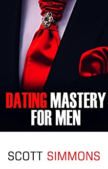 mens dating mastery It is a vast topic and fits within the vaster context of kama yama or sexual mastery here are ejaculation mastery for men dating for men dating for women.