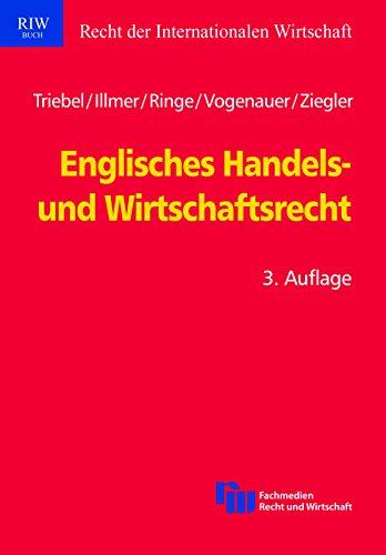 Englisches Handels- und Wirtschaftsrecht (Schriftenreihe Recht der Internationalen Wirtschaft/ RIW-Buch) (German - Riw The