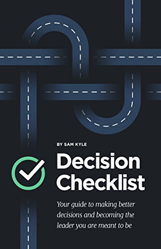 The Decision Checklist: A Practical Guide to Avoiding Problems cover