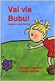Vai via Bubu!