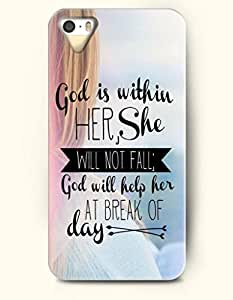 iPhone 4 4S Case OOFIT Phone Hard Case **NEW** Case with Design God Is Within Here, She Will Not Fall; God Will Help Here At Break Of Day- Spiritual Inspiration - Case for Apple iPhone 4/4s