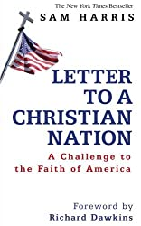 Letter To A Christian Nation by Sam Harris (12-Feb-2007) Hardcover
