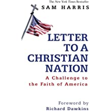 Letter To A Christian Nation by Sam Harris (2007-02-12)