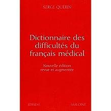 Dictionnaire des Difficultes du Francais Medical 2e Ed.