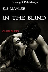 In the Blind (Club Blind Book 1)