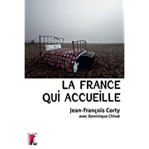 La France qui accueille (SOCIAL ECO H C) (French Edition)