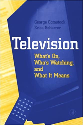 Television: What's on, Who's Watching, and What it Means