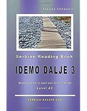 "Serbian Reading Book ""Idemo dalje 3"": Level A2, Reading Texts in Latin and Cyrillic Script"
