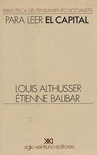 Para leer El capital (Biblioteca del pensamiento socialista) por Louis Althusser,Etienne Balbar,Anhelo Hernández,Marta Harnecker