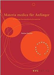 Materia medica für Anfänger: 42 wichtige homöopathische Arzneimittel