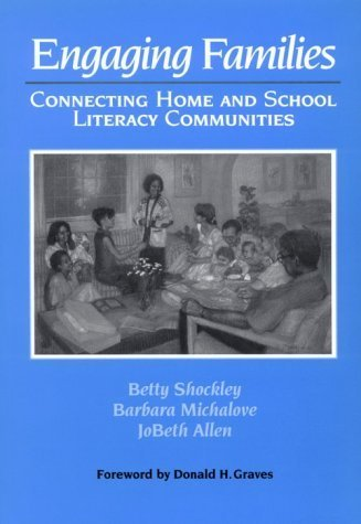 Engaging Families: Connecting Home and School Literacy Communities by Jobeth Allen (1995-04-17)
