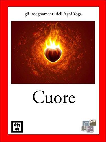 Amazon.com: Cuore (gli insegnamenti dellAgni Yoga) (Italian ...