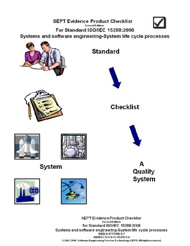 SEPT Evidence Product Checklist for ISO/IEC Standard 15288:2008-Systems and Software Engineering-System Life Cycle Processes