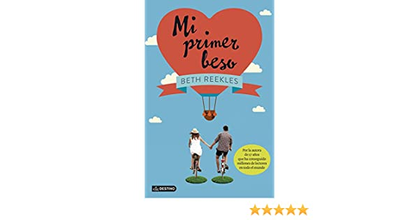 Amazon.com: Mi primer beso (Spanish Edition) eBook: Beth Reekles, Patricia Nunes Martínez: Kindle Store