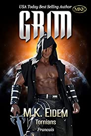 Grim (Tornians t. 1) (French Edition)