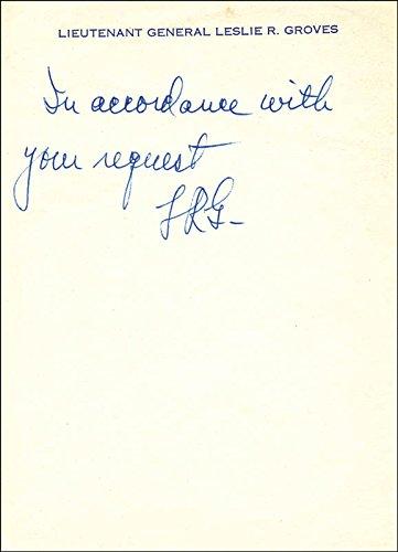 Lt. General Leslie R. Groves Autograph Note Signed