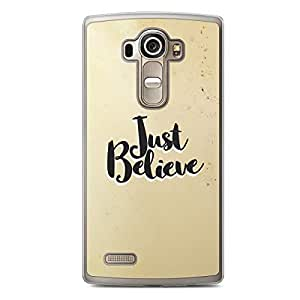 Inspirational LG G4 Transparent Edge Case - Just Believe