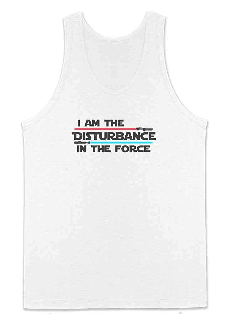 I Am The Disturbance in The Force Mens Tank Top
