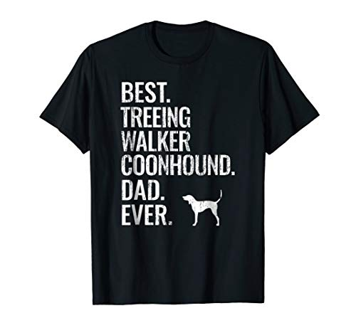 (Mens Best Treeing Walker Coonhound Dad Ever - Cool Dog Owner Gift)