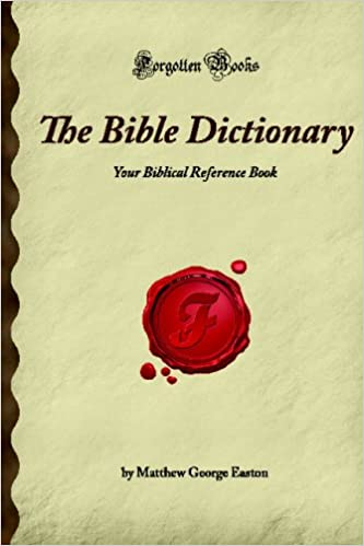 The Bible Dictionary: Your Biblical Reference Book - download pdf or