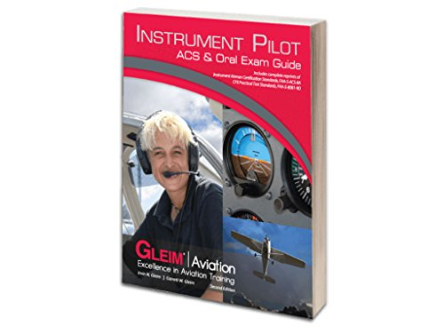 Gleim - Instrument Pilot ACS & Oral Exam Guide 2nd Edition