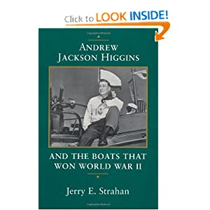 Andrew Jackson Higgins and the Boats that Won World War II: Poems (Eisenhower Center Studies on War and Peace)