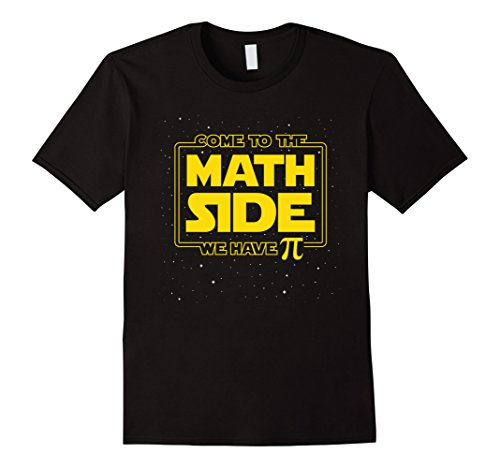 Mens Pi Day Funny T-Shirt - Come to the Math Side We Have Pi Gift Large Black